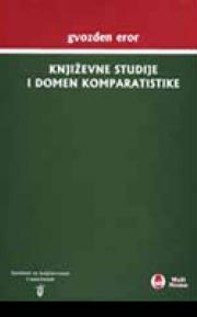 Književne studije i domen komparatistike (drugo izdanje)
