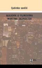 Njujork u filmovima Martina Skorsezea: analize lokalističkih situacija